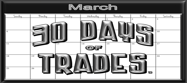 30 DAYS OF TRADES™ COLUMNS PAGE