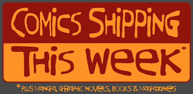 COMICS SHIPPING THIS WEEK NEW COLUMN PAGE COLOR LOGO