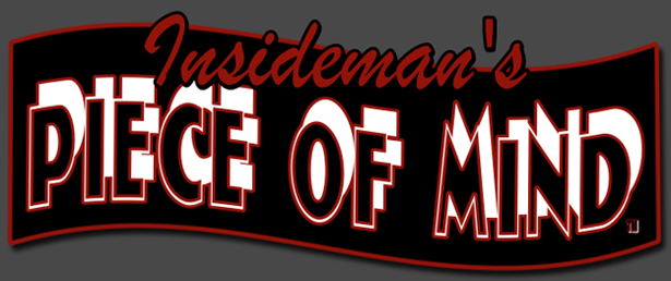 Insideman's Piece of Mind™ 2012 Column Page Logo
