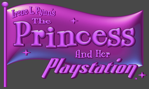 Irene L Pynn The Princess and Her Playstation™ Banner