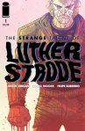 Strange Talent of Luther Strode #1