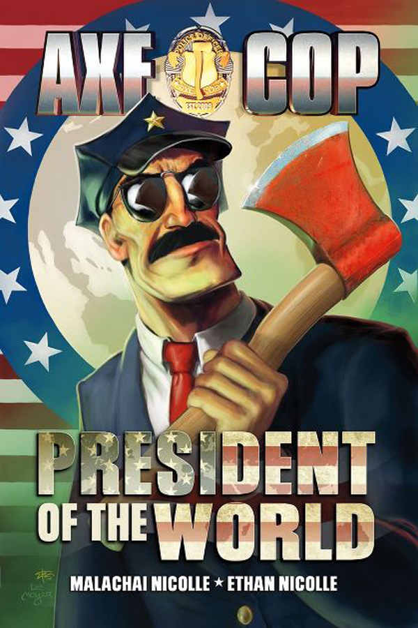AXE COP PRESIDENT OF THE WORLD #1