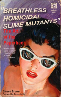 Breathless Homocidal Slime Mutants THe Art of the Paperback