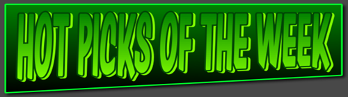 HOT PICKS OF THE WEEK BANNER NEW 2012