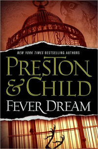 PRESTON & CHILD FEVER DREAM
