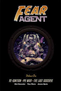 Fear Agent Library Vol 1 HC