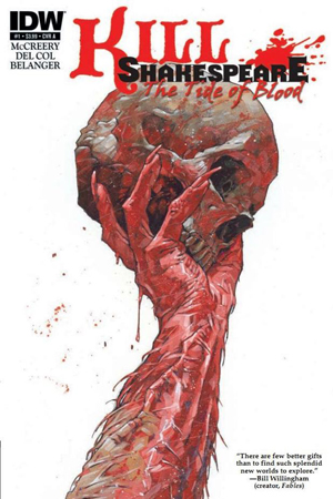 Kill Shakespeare The Tide of Blood #1