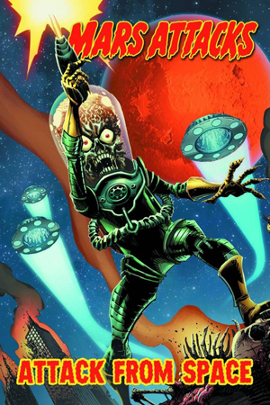 MARS ATTACKS VOL 1 Attack from Space