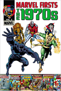 Marvel Firsts 1970s Vol 2