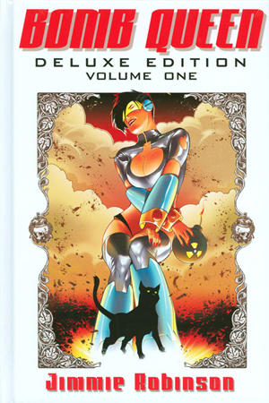 Bomb Queen Deluxe Edition Vol 1 HC