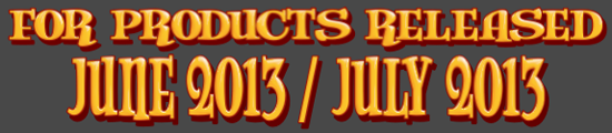 LM Previews June 2013 July 2013 Banner