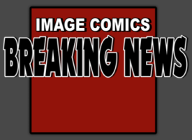 IMAGE COMICS BREAKING NEWS BANNER