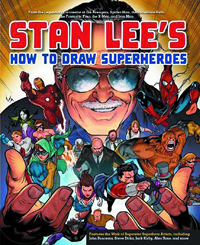 Stan Lee's How to Draw Superheroes SC