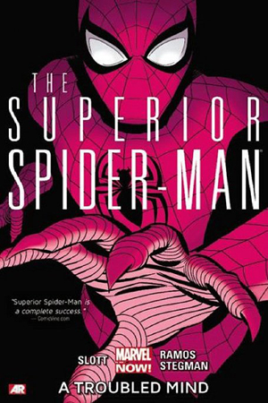 Superior Spider-Man Vol 2 A Trouble Mind