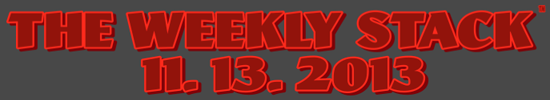 Weekly Stack 11.13.13 Banner