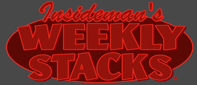 Insideman's Weekly Stacks Banner