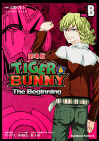 Tiger and Bunny - The Beginning Side A and B