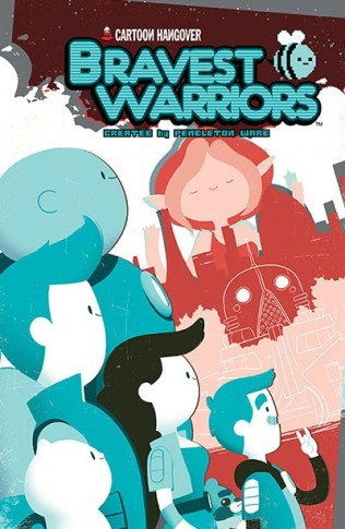 BRAVEST WARRIORS #17 COVER A