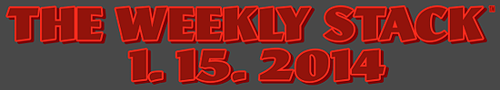THE WEEKLY STACK 1.15.14 Banner