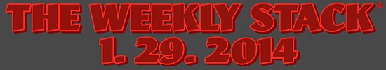 Weekly Stack 1.29.14 Banner