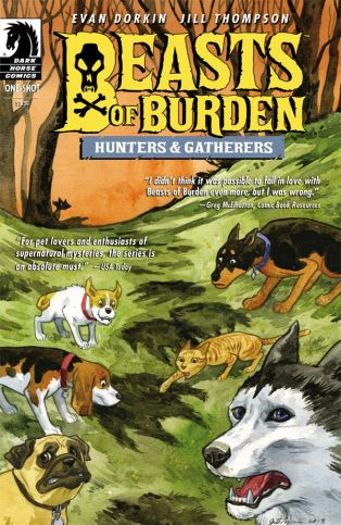 BEASTS OF BURDEN HUNTERS AND GATHERERS ONE-SHOT