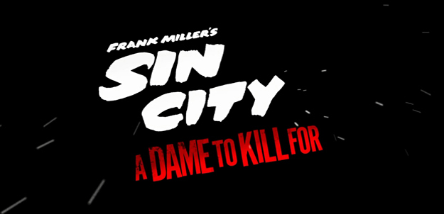 Sin City A Dame To Kill For Banner Final
