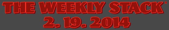 The Weekly Stack 2.19.14 Banner