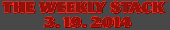Weekly Stack 3.19.14 Banner