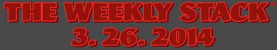 Weekly Stack 3.26.14 Banner