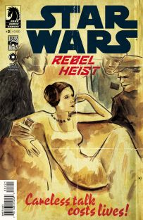 STAR WARS REBEL HEIST #2 KINDT COVER
