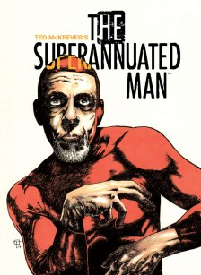 SUPERANNUATED MAN #1