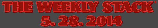Weekly Stack Banner 5.28.14