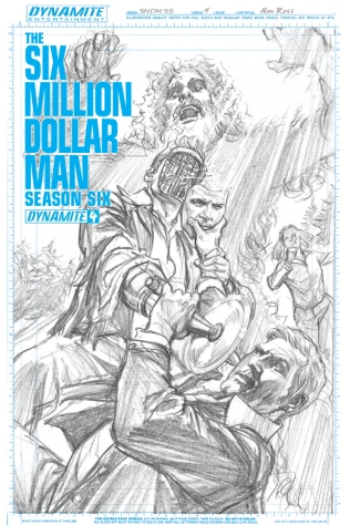 SIX MILLION DOLLAR MAN SEASON 6 #4 ROSS BLACK AND WHITE COVER