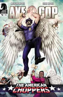 AXE COP THE AMERICAN CHOPPERS #3