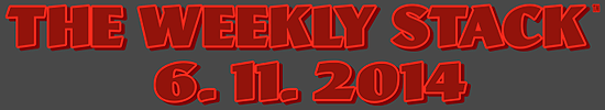 Weekly Stack 6.11.14 Banner