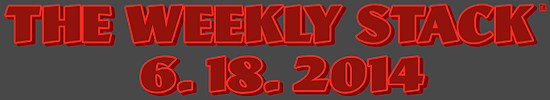 Weekly Stack 6.18.14 Banner