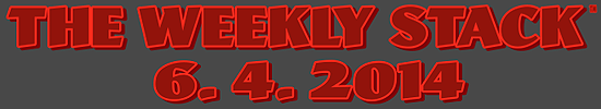 Weekly Stack 6.4.14 Banner