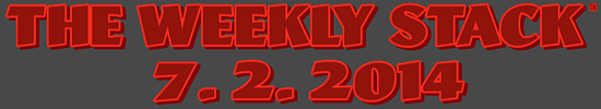 Weekly Stack 7.2.14 Banner