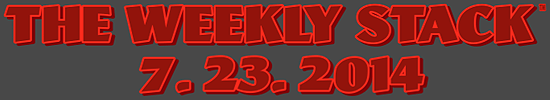 Weekly Stack 7.23.14 Banner