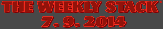 Weekly Stack 7.9.14 Banner