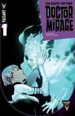 DEATH-DEFYING DOCTOR MIRAGE #1