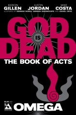 GOD IS DEAD BOOK OF ACTS OMEGA