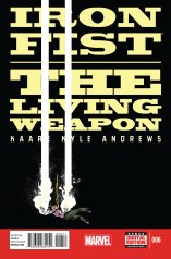 IRON FIST THE LIVING WEAPON #6