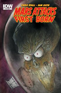 MARS ATTACKS FIRST BORN #4