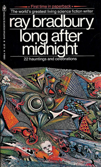 Ray Bradbury Long After Midnight