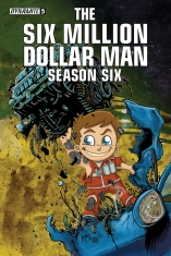 SIX MILLION DOLLAR MAN SEASON 6 #5 HAESER COVER