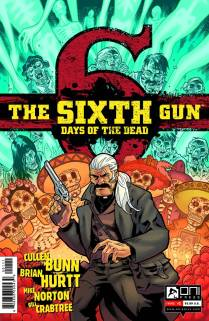SIXTH GUN DAYS OF THE DEAD #1