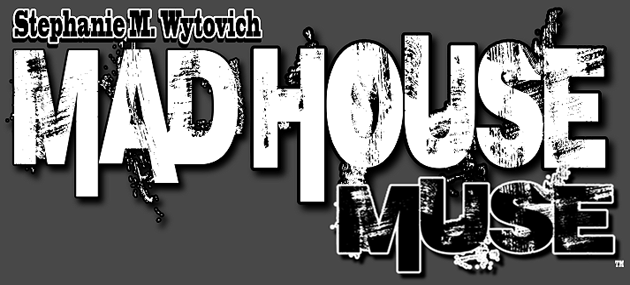 Stephanie M Wytovich Madhouse Muse Banner FINAL
