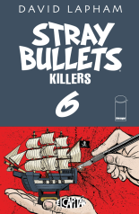 STRAY BULLETS KILLERS #6