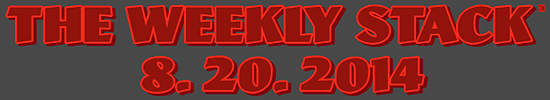Weekly Stack 8.20.14 Banner